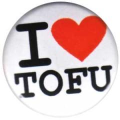 """Zum 25mm Button """"I love tofu"""" für 0,80 € gehen."""
