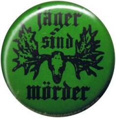 """Zum 25mm Button """"Jäger sind Mörder"""" für 0,90 € gehen."""