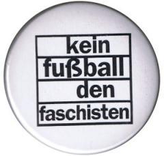 """Zum 25mm Button """"Kein Fußball den Faschisten"""" für 0,78 € gehen."""