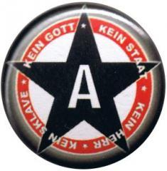 """Zum 25mm Button """"Kein Gott Kein Staat Kein Herr Kein Sklave"""" für 0,80 € gehen."""