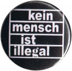 """Zum 25mm Button """"Kein Mensch ist illegal (weiß/schwarz)"""" für 0,80 € gehen."""