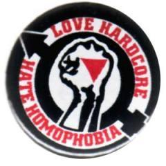 """Zum 25mm Button """"Love Hardcore - Hate Homophobia"""" für 0,80 € gehen."""