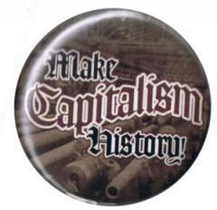 """Zum 25mm Button """"Make Capitalism History"""" für 0,80 € gehen."""