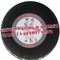 """Zum 25mm Button """"Menstruation o muerte"""" für 1,00 € gehen."""