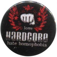 """Zum 25mm Button """"mixed sexual arts love Hardcore - hate homophobia"""" für 0,80 € gehen."""