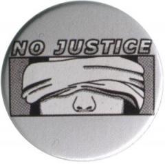 """Zum 25mm Button """"No Justice"""" für 0,80 € gehen."""