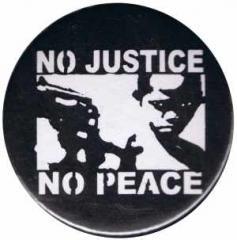 """Zum 25mm Button """"No Justice - No Peace"""" für 0,80 € gehen."""
