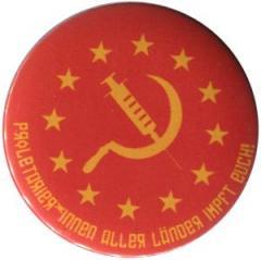 """Zum 25mm Button """"Proletarier aller Länder impft Euch!"""" für 0,80 € gehen."""