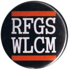 """Zum 25mm Button """"RFGS WLCM"""" für 0,80 € gehen."""