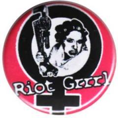 """Zum 25mm Button """"Riot Grrrl"""" für 0,80 € gehen."""