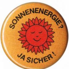 """Zum 25mm Button """"Sonnenenergie? Ja sicher!"""" für 0,78 € gehen."""
