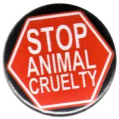 """Zum 25mm Button """"Stop Animal Cruelty"""" für 0,80 € gehen."""