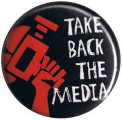 """Zum 25mm Button """"Take back the media"""" für 0,80 € gehen."""