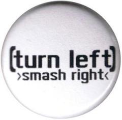 """Zum 25mm Button """"turn left - smash right"""" für 0,78 € gehen."""