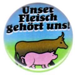 """Zum 25mm Button """"Unser Fleisch gehört uns"""" für 0,80 € gehen."""