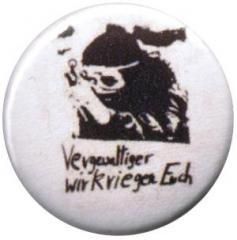 """Zum 25mm Button """"Vergewaltiger wir kriegen euch"""" für 0,80 € gehen."""