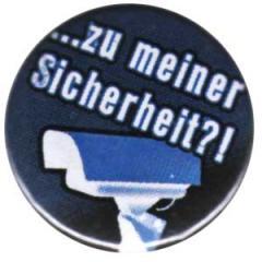 """Zum 25mm Button """"Zu meiner Sicherheit?!"""" für 0,80 € gehen."""