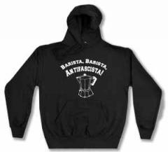 """Zum Kapuzen-Pullover """"Barista Barista Antifascista"""" für 28,00 € gehen."""