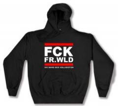 """Zum Kapuzen-Pullover """"FCK FR.WLD"""" für 27,00 € gehen."""