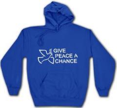 """Zum Kapuzen-Pullover """"Give Peace A Chance"""" für 27,00 € gehen."""