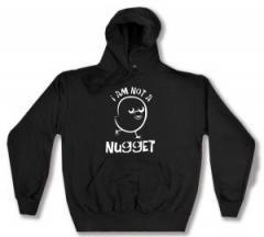 """Zum Kapuzen-Pullover """"I am not a nugget"""" für 28,00 € gehen."""