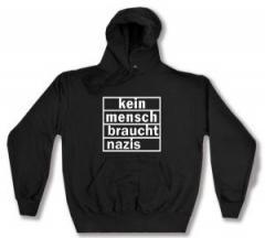 """Zum Kapuzen-Pullover """"kein mensch braucht nazis"""" für 28,00 € gehen."""