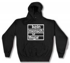 """Zum Kapuzen-Pullover """"kein mensch ist illegal"""" für 28,00 € gehen."""