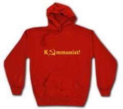 """Zum Kapuzen-Pullover """"Kommunist!"""" für 27,00 € gehen."""