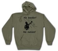 """Zum Kapuzen-Pullover """"No Border! No Nation! (m)"""" für 28,00 € gehen."""
