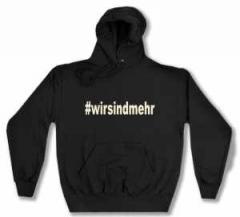 """Zum Kapuzen-Pullover """"#wirsindmehr"""" für 29,00 € gehen."""