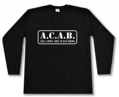 """Zum Longsleeve """"A.C.A.B. - All cops are bastards"""" für 13,00 € gehen."""