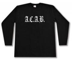 """Zum Longsleeve """"A.C.A.B. Fraktur"""" für 13,00 € gehen."""