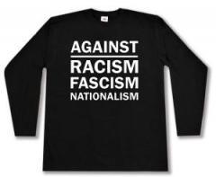 """Zum Longsleeve """"Against Racism, Fascism, Nationalism"""" für 12,67 € gehen."""