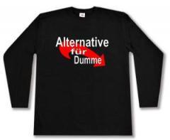 """Zum Longsleeve """"Alternative für Dumme"""" für 12,67 € gehen."""