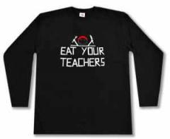 """Zum Longsleeve """"Eat your teachers"""" für 16,00 € gehen."""