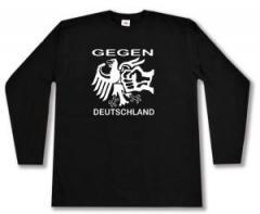 """Zum Longsleeve """"Gegen Deutschland"""" für 13,00 € gehen."""