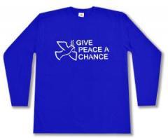 """Zum Longsleeve """"Give Peace A Chance"""" für 13,00 € gehen."""