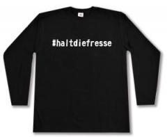 """Zum Longsleeve """"#haltdiefresse"""" für 13,00 € gehen."""