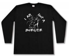 """Zum Longsleeve """"I am not a burger"""" für 13,00 € gehen."""