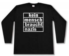 """Zum Longsleeve """"kein mensch braucht nazis"""" für 13,00 € gehen."""