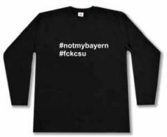 "Zum Longsleeve ""#notmybayern #fckcsu"" für 12,67 € gehen."