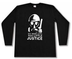 "Zum Longsleeve ""Too many Cops - Too little Justice"" für 13,00 € gehen."