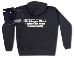 """Zur Kapuzen-Jacke """"Ein kluges Wort - schon ist man Kommunist"""" für 30,00 € gehen."""
