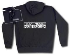 """Zur Kapuzen-Jacke """"Love Music Hate Fascism"""" für 30,00 € gehen."""