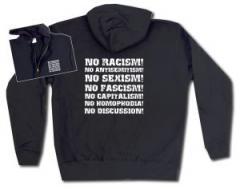 "Zur Kapuzen-Jacke ""No Racism! No Antisemitism! No Sexism! No Fascism! No Capitalism! No Homophobia! No Discussion"" für 30,00 € gehen."