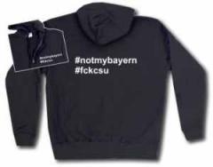 """Zur Kapuzen-Jacke """"#notmybayern #fckcsu"""" für 30,00 € gehen."""