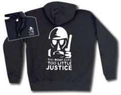 """Zur Kapuzen-Jacke """"Too many Cops - Too little Justice"""" für 30,00 € gehen."""