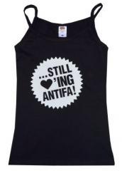 """Zum Top / Trägershirt """"... still loving antifa"""" für 14,50 € gehen."""