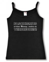 """Zum Trägershirt """"Faschismus ist keine Meinung, sondern ein Verbrechen!"""" für 11,70 € gehen."""