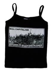"""Zum Trägershirt """"kill capitalism before it kills the planet"""" für 14,13 € gehen."""